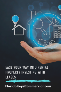 Ease Your Way Into Rental Property Investing with Leases
